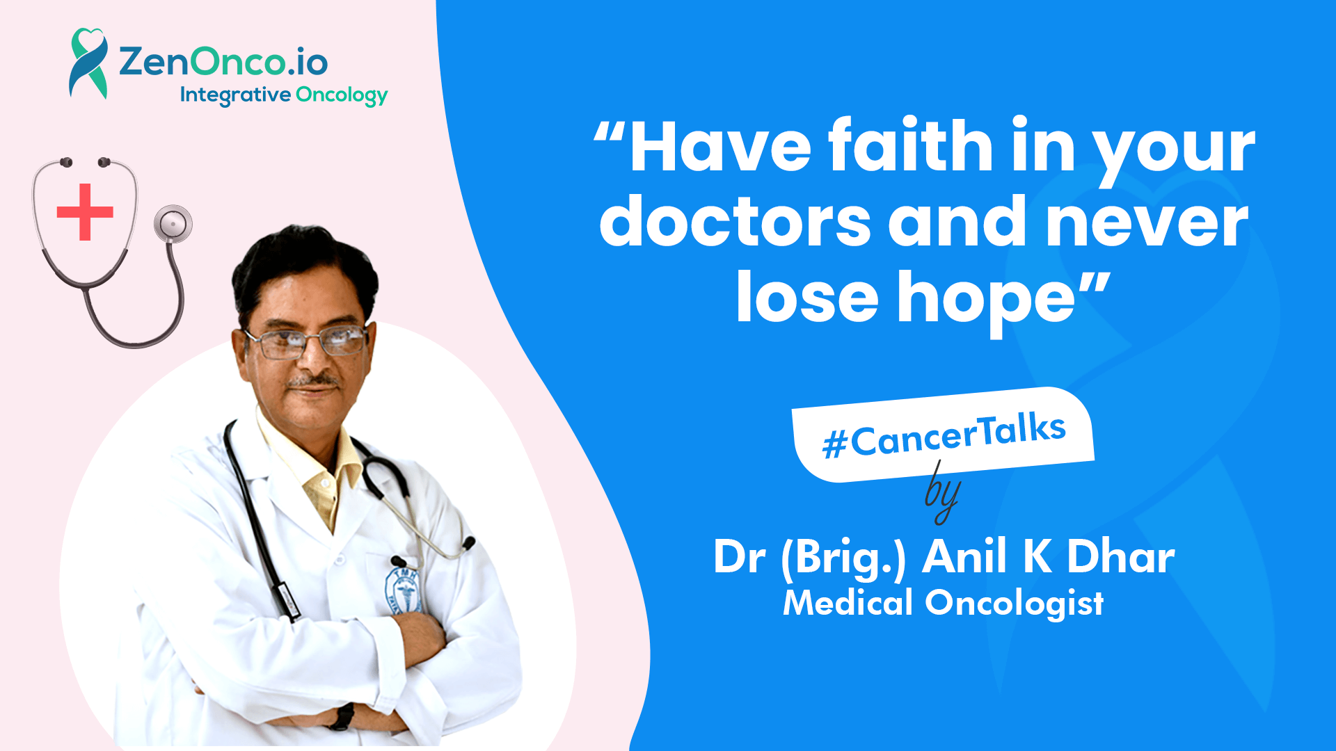 Interview with Dr (Brig.) A K Dhar: Have faith in your doctors