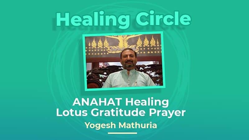 Healing Circle Talks with Mr. Yogesh Mathuria: